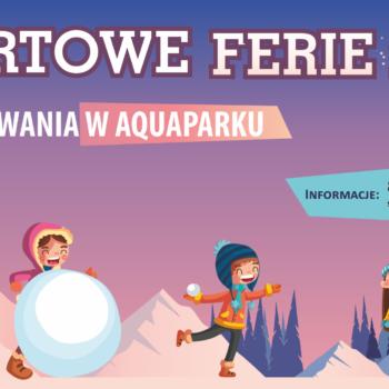 Ferie w Aquaparku 2019